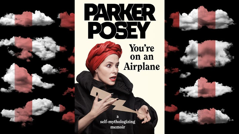 Illustration for article titled Parker Posey's offbeat You're On An Airplane is the rare celebrity memoir worth reading