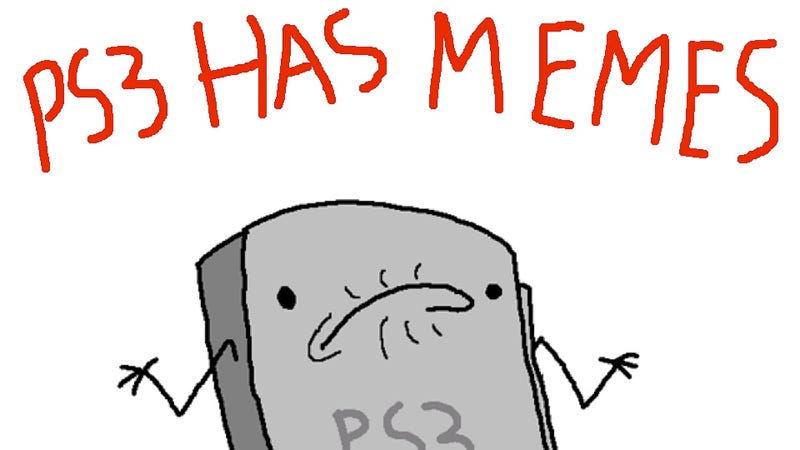 Illustration for article titled Thanks for All The Memes, PS3!