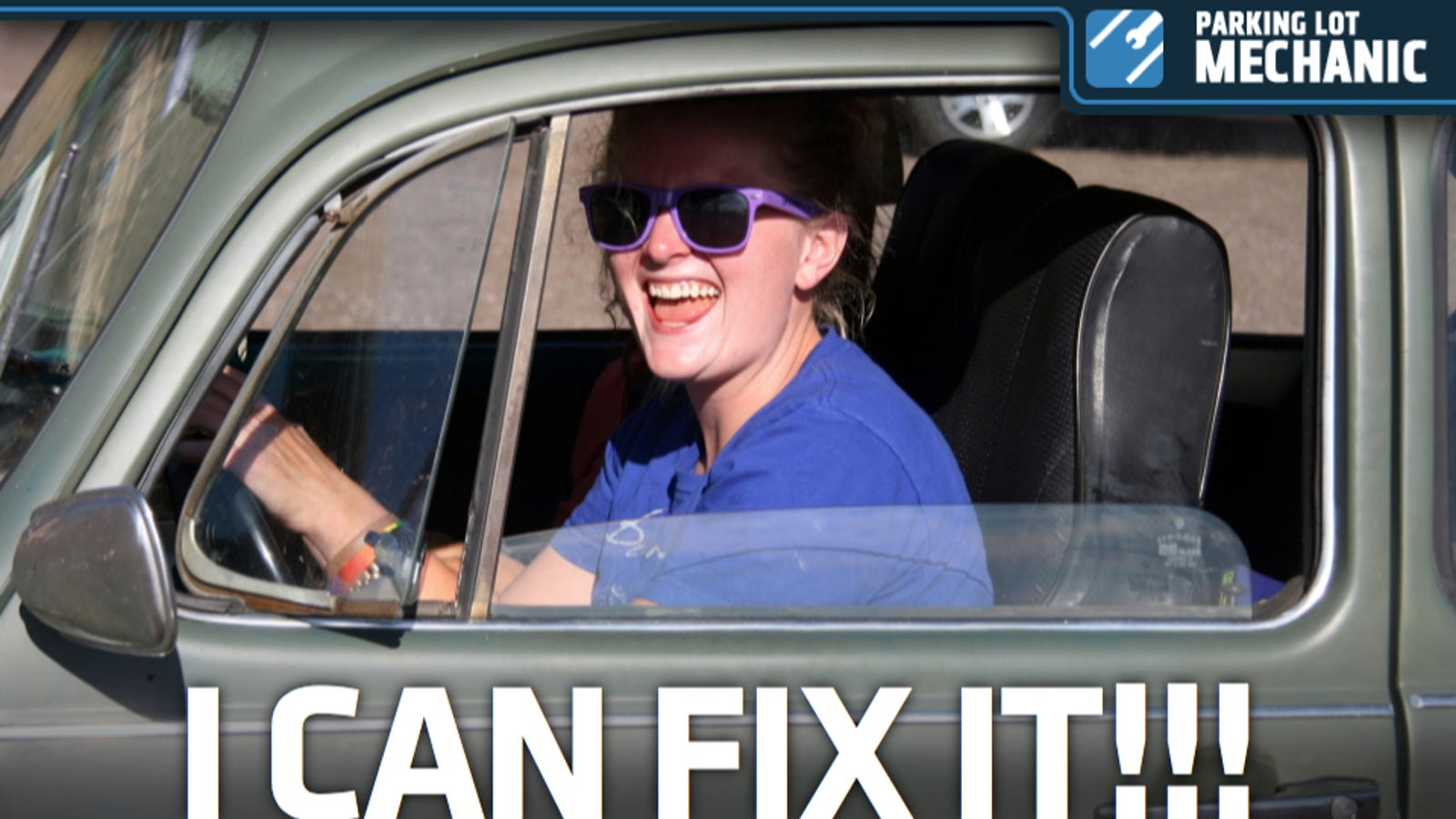 How A 22 Year Old Woman Learned How To Fix Cars By Driving