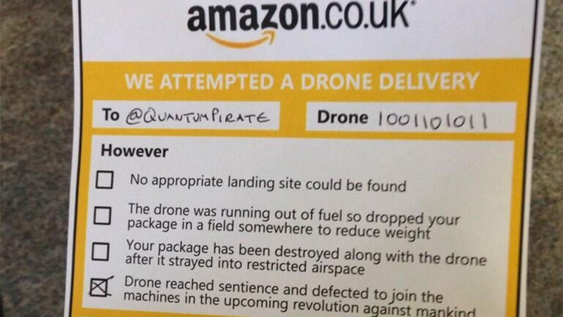 Illustration for article titled Amazon's Drone Delivery Notices Will Hopefully Be A Little Cheerier
