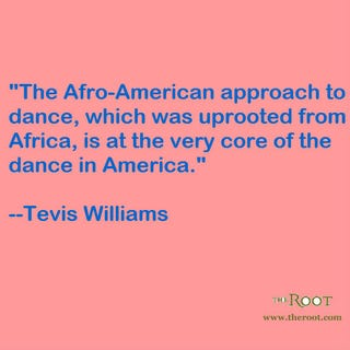 Illustration for article titled Quote of the Day: Tevis Williams on Dance