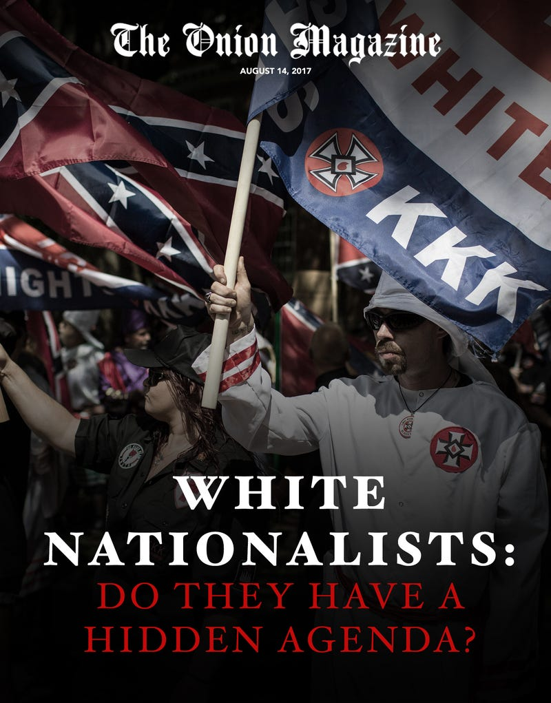 Illustration for article titled White Nationalists: Do They Have A Hidden Agenda?