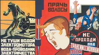 Illustration for article titled Soviet Safety Posters Were Terrifying and Slightly Hilarious