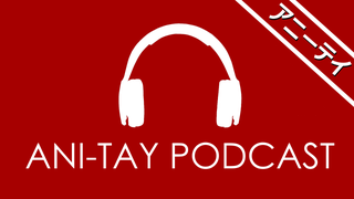 AniTAY Podcast Episode 13: <i>The Second Lost Episode</i>
