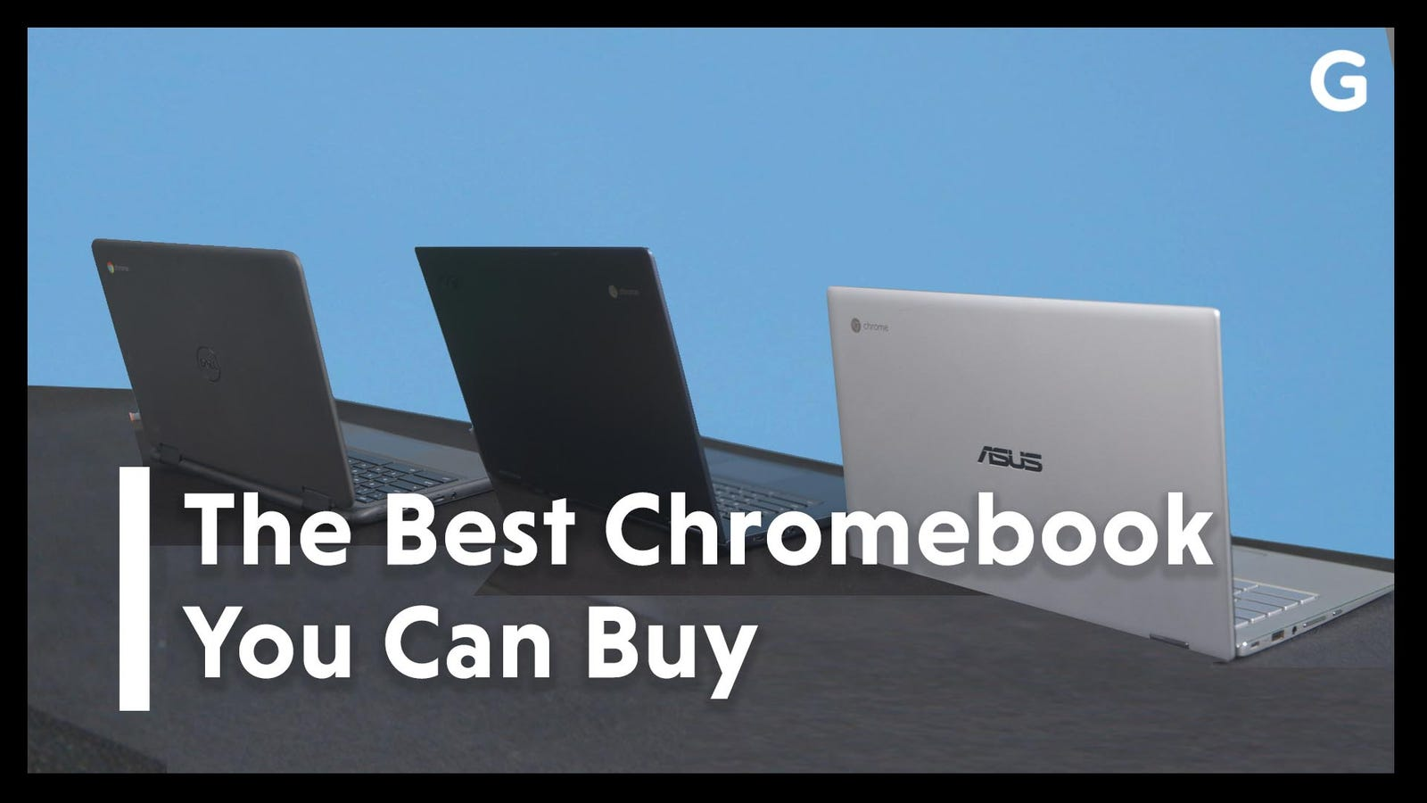 The Best Chromebook in 2019
