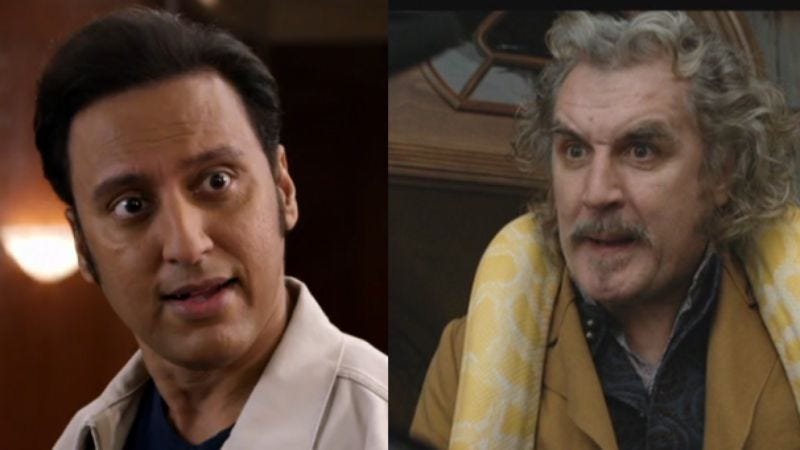 Aasif Mandvi in The Brink, and Billy Connolly in the role of Montgomery Montgomery in the 2004 film of A Series Of Unfortunate Events
