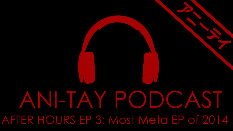 Illustration for article titled Ani-TAY Podcast, Season 1, After Hours Episode 3:Most Meta EP of 2014
