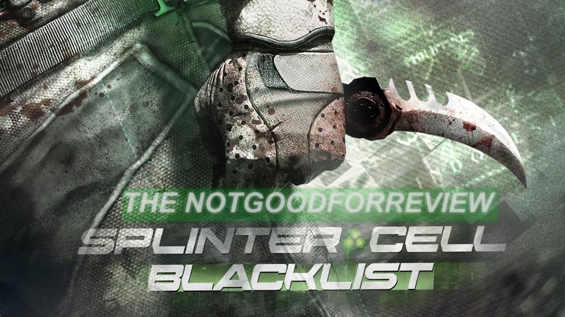 Illustration for article titled NotGoodForReview - Splinter Cell: Blacklist