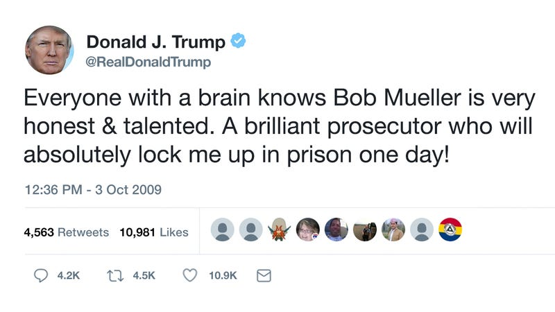 Illustration for article titled Tweet For Everything: In 2009, Donald Trump Tweeted That Robert Mueller Is An Honest Prosecutor Who Will Lock Him Up In Prison One Day
