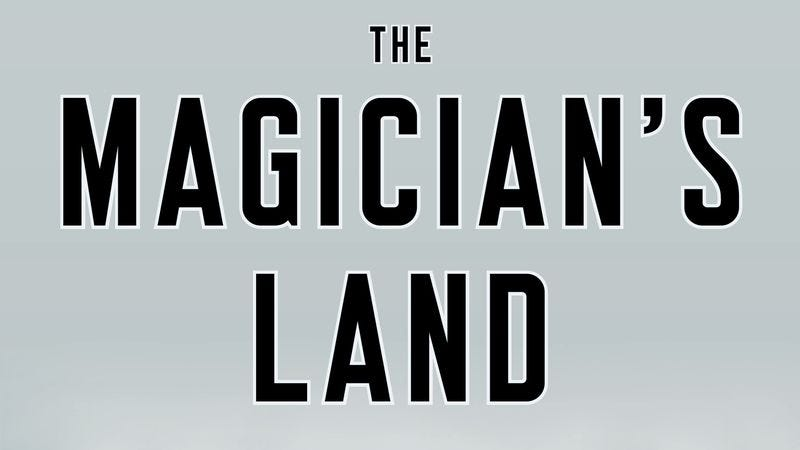 Illustration for article titled Here's an exclusive look at the cover for The Magician's Land, the final novel in Lev Grossman's Magicians trilogy