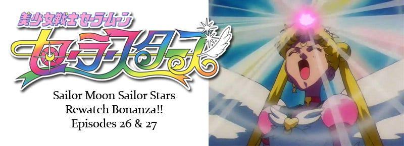 Illustration for article titled Sailor Stars Rewatch Bonanza!! Episodes 26 & 27