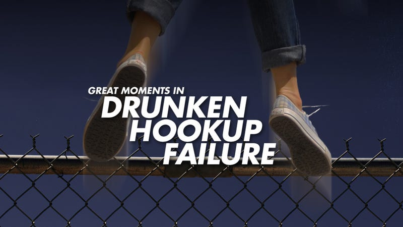 Drunken hookup failure blog