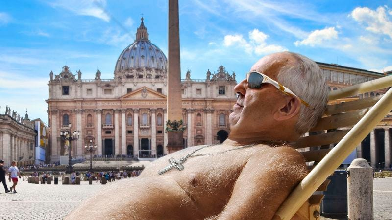 Illustration for article titled Pope Francis Spotted Sunbathing Nude In St. Peter's Square