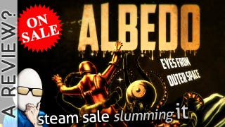 Steam Sale Slumming It: Albedo
