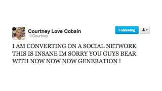 Illustration for article titled Don't Worry, Now Now Now Generation, Courtney Love Is Converting For You