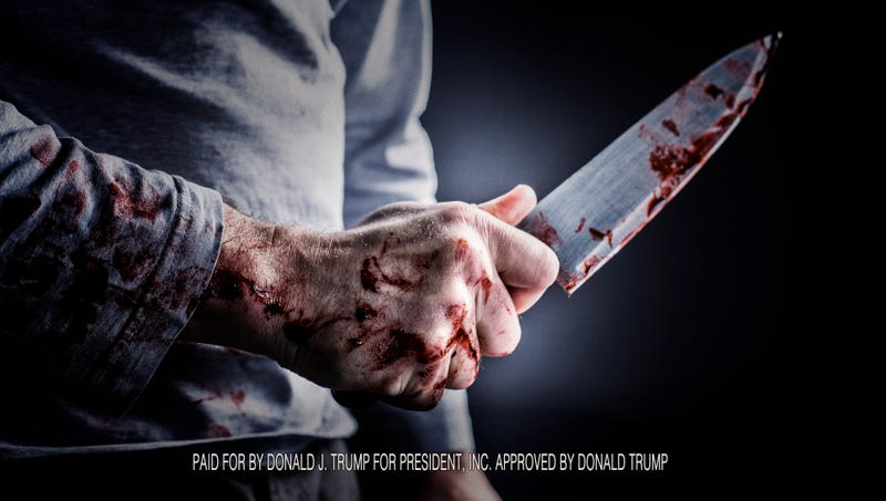 Illustration for article titled New Trump Campaign Ad Claims That Illegal Immigrants Currently Murdering You With Knife
