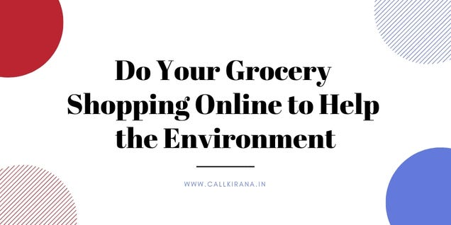 Illustration for article titled Do Your Grocery Shopping Online to Help the Environment