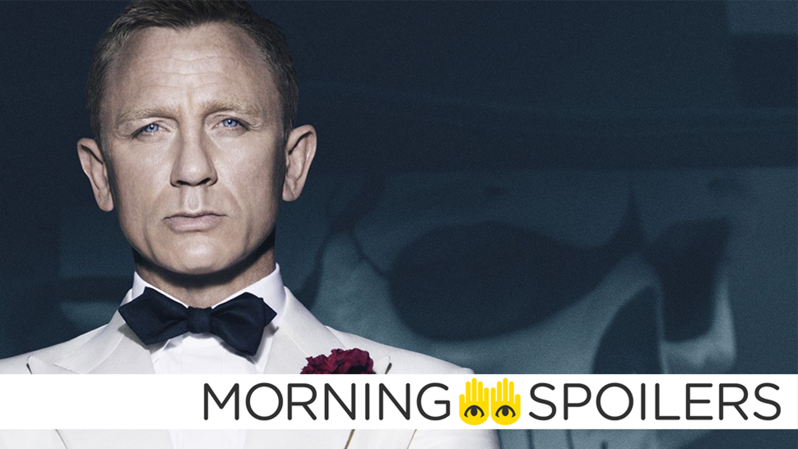 Another Familiar Face Is Confirmed for Bond 25