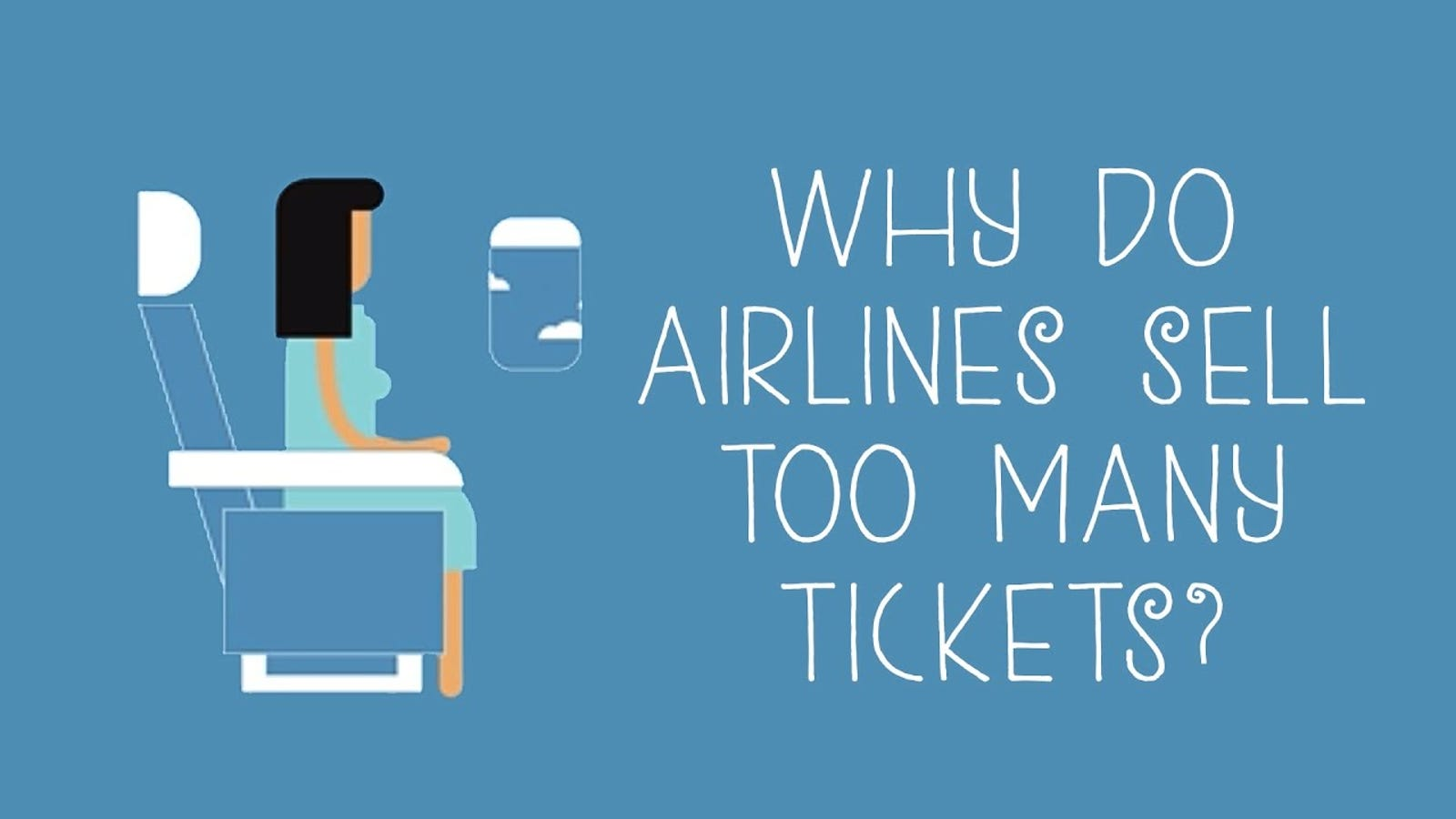 The Twisted Logic Behind Why Airlines Sell Too Many Tickets