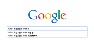 Illustration for article titled If Google Was A Guy He'd Probably Be Really Annoyed