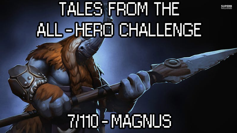Illustration for article titled Tales from the All-Hero Challenge: Magnus (7/110)