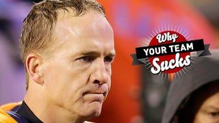 Illustration for article titled Why Your Team Sucks 2014: Denver Broncos