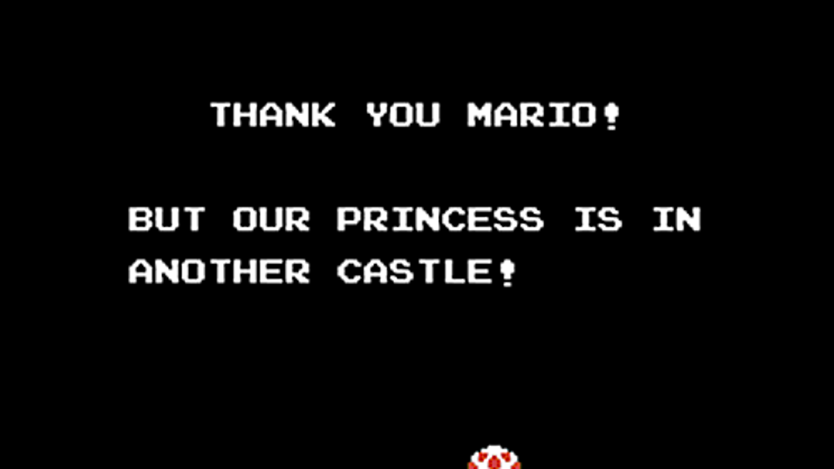 Thank You Mario But Our Princess Is In Another Game Getting