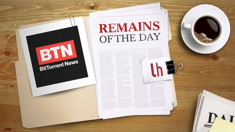 Illustration for article titled Remains of the Day: BitTorrent Set to Launch Online News TV Channel