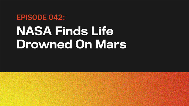NASA Finds Life Drowned On Mars