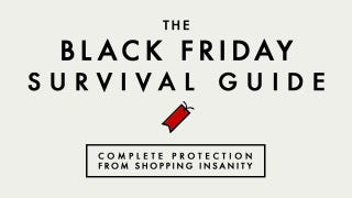 Illustration for article titled Here's Your Black Friday Survival Toolkit