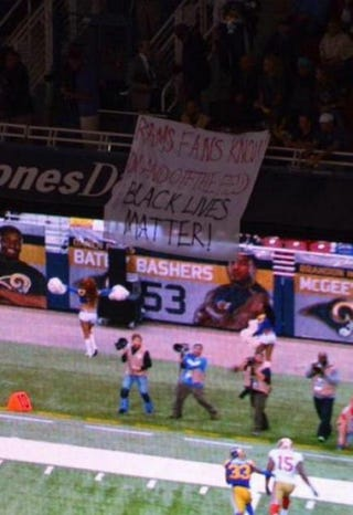 Protesters' banner during St. Louis Rams game Oct. 13, 2014Twitter screenshot
