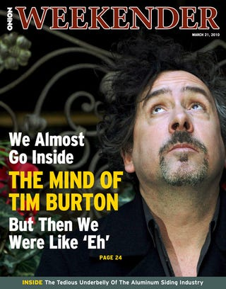 Illustration for article titled We Almost Go Inside The Mind Of Tim Burton But Then We Were Like 'Eh'