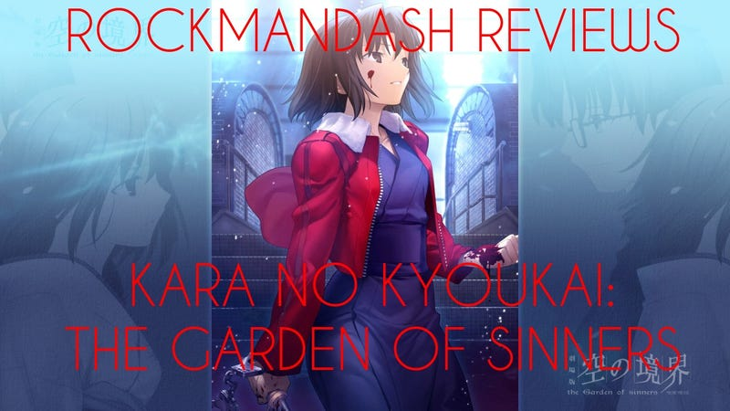 Rockmandash reviews kara no kyoukai the garden of - Kara no kyoukai the garden of sinners ...