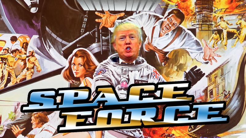 Illustration for article titled Trump's 'Space Force' Idea Sounds Kind Of Stupid But It's Been Around Forever