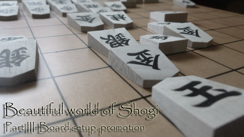 Illustration for article titled Beautiful world of Shogi (Part III): Board setup and promotion
