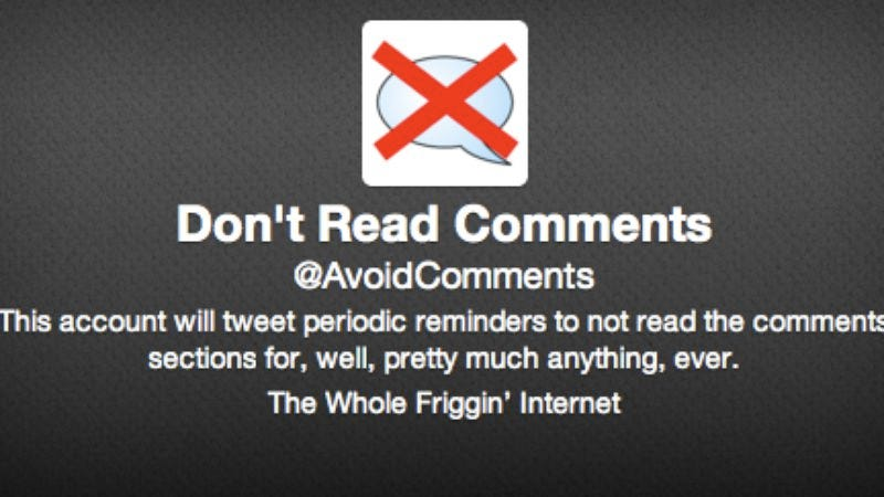 Illustration for article titled A new Twitter account is waging a one-man war on Internet comments