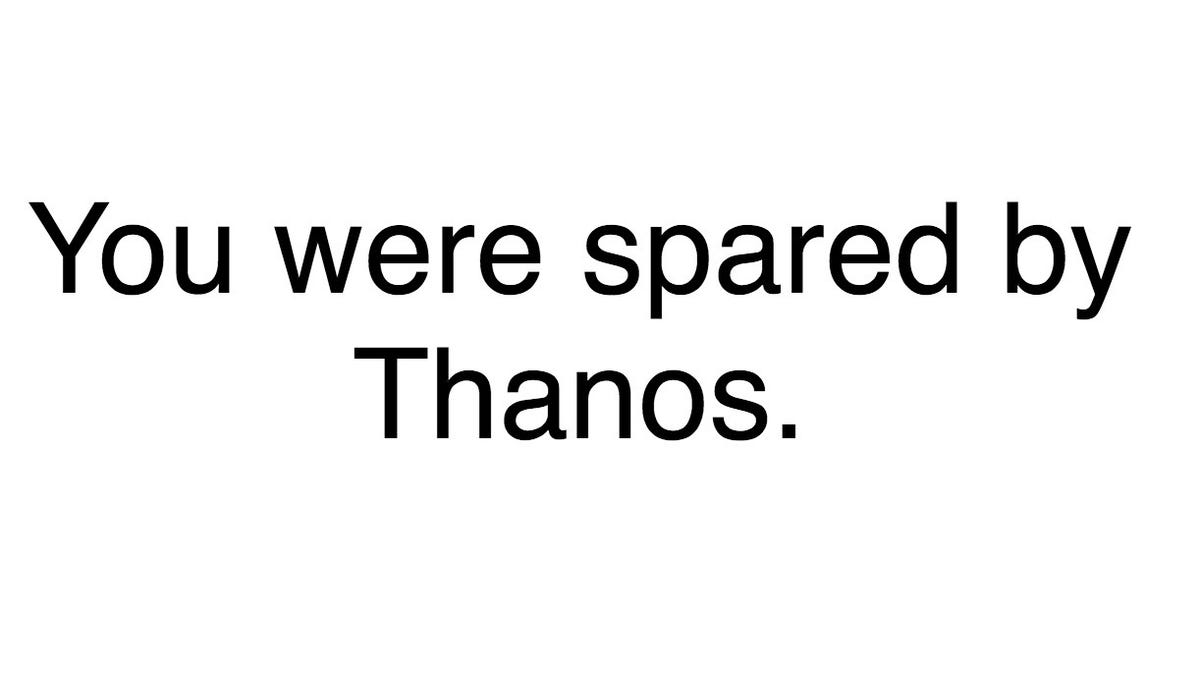 Did i survive thanos snap