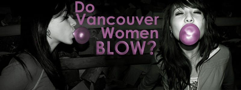 Illustration for article titled Why Are Vancouver Women Colder than the Weather, Bro?