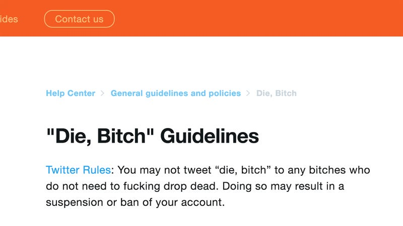 Illustration for article titled Fighting Harassment: Twitter Will Now Only Allow Users To Tweet, 'Die, Bitch' To Bitches Who Should Die