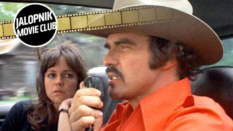 Smokey And The Bandit Will Change Your Life