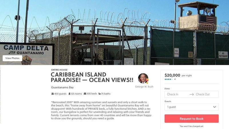 George W. Bush's Guantanamo Bay Airbnb ad.