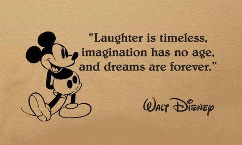 Walt Disney Quote 8 Walt Disney Quotes That Are Actually Fake