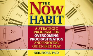 Illustration for article titled The Now Habit: Overcoming Procrastination and Enjoying Guilt-Free Play