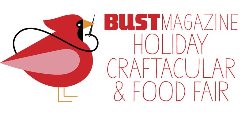 Illustration for article titled NYC GTers, anyone hitting up the BUST Holiday Craftacular?