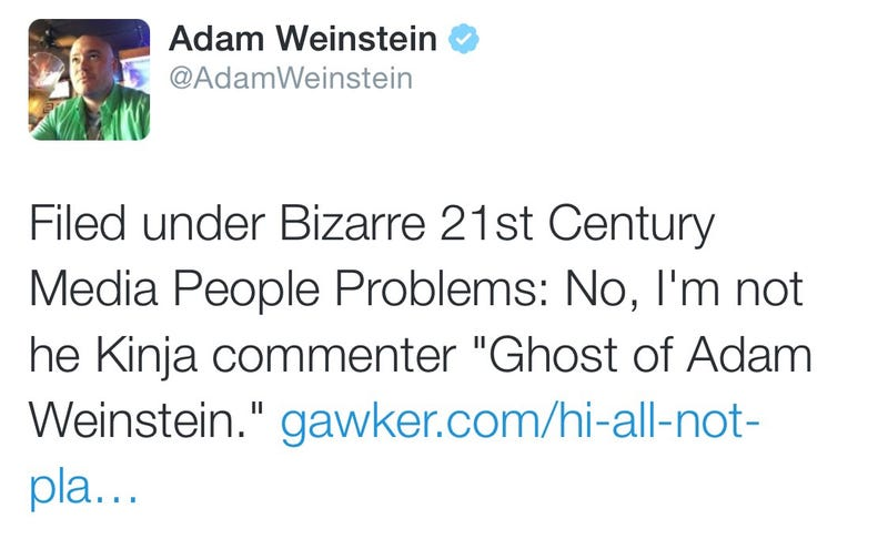 "Illustration for article titled I Don't Know Who ""The Ghost of Adam Weinstein"" Is, But He's an Asshole"