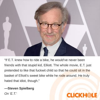 Illustration for article titled Steven Spielberg said WHAT?!