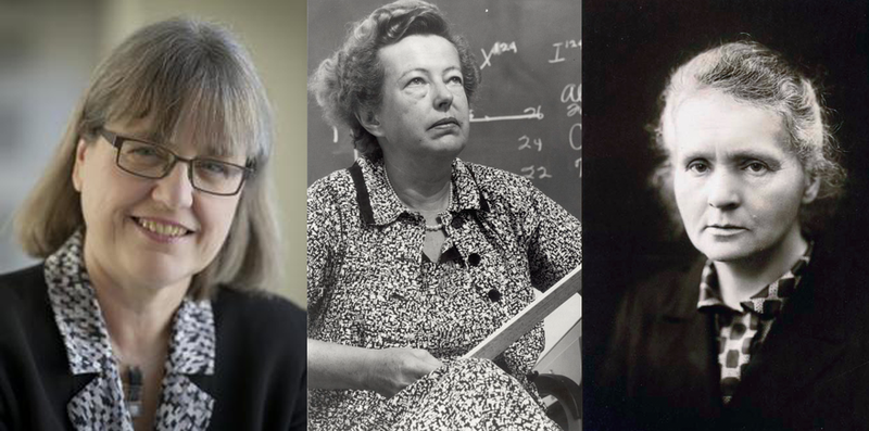 The only women to ever have won the Nobel Prize in Physics: Donna Strickland (2018), Maria Goeppert-Mayer (1963), and Marie Curie (1903)