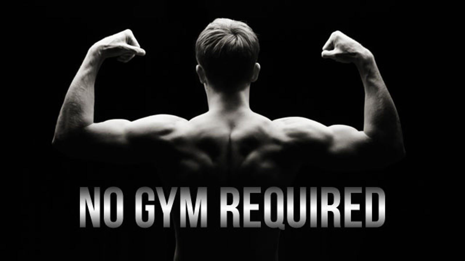 How to Get a Complete Workout with Nothing But Your Body