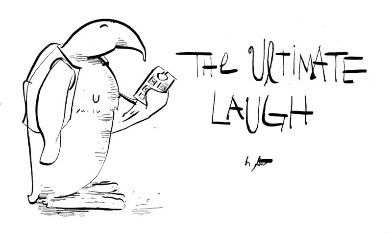 Illustration for article titled The Ultimate Laugh
