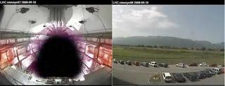 Illustration for article titled LHC Webcams Depict Horrifyingly Singular Moment